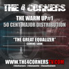 "THE 4 CORNERS - THE WARM UP #1 ""50 Cent Major Distribution"""