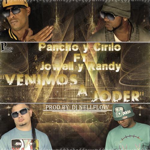 Venimos a Joder - Pacho & Cirilo Ft. Jowell & Randy (Prod.DjNellFlow)