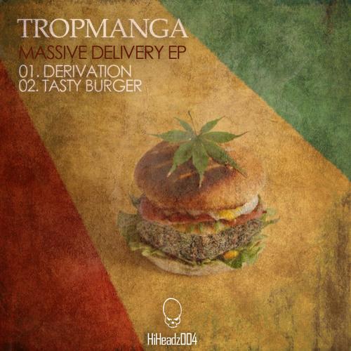 Tropmanga - Tasty Burger [Hi Headz 004]
