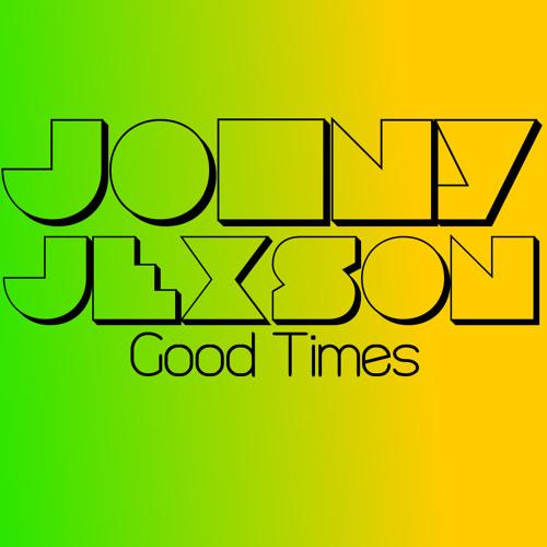 Johny Jexson - Good Times