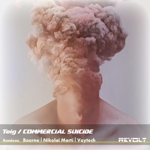 Teig - Commercial Suicide (Voytech Remix) [Teaser]