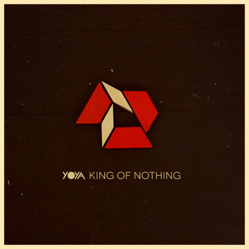 yOya - King Of Nothing