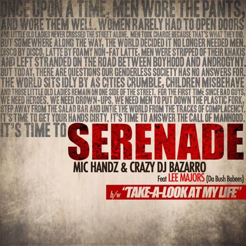 Serenade (Dirty) Mic Handz &Crazy DJ Bazarro feat. Lee Majors