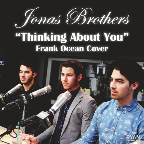 Jonas Brothers - Thinking About You (cover)