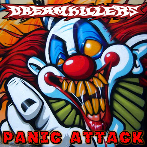 Dreamkillers - Panic Attack - Sample Single