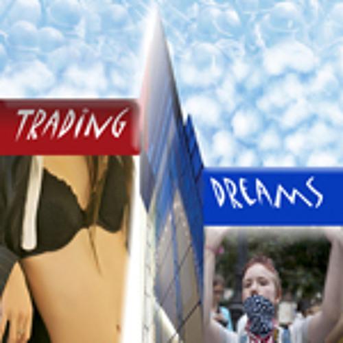 Trading Dreams
