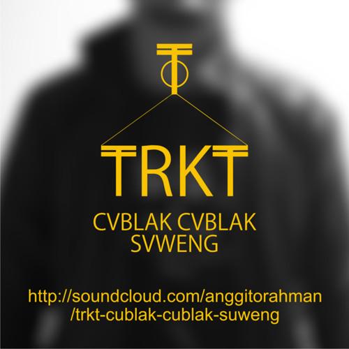 TRKT - cublak-cublak suweng (sound cover)