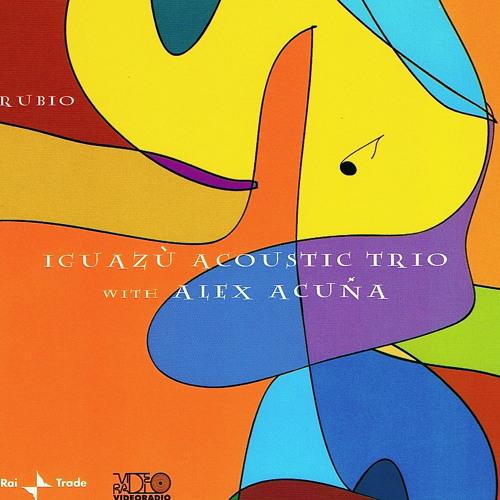 Guajira for Chucho (Fabio Gianni - iguazù acoustic trio with Alex Acuna)