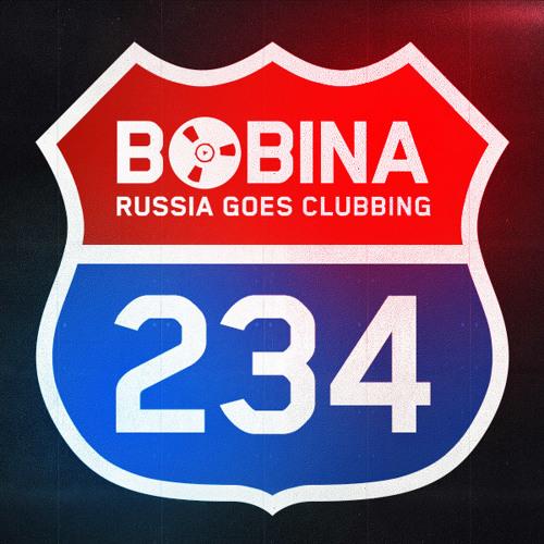 Bobina - Russia Goes Clubbing #234
