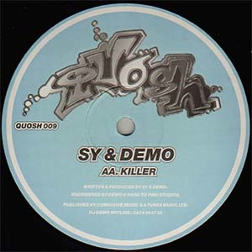 Sy & Demo - Killer - Quosh