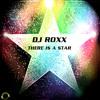 DJ Roxx - There Is A Star (BrianT Remix) sc