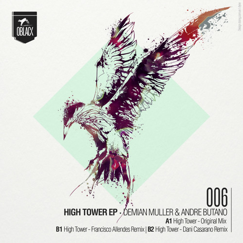 Demian Muller & Andre Butano - High Tower (Francisco Allendes Remix)