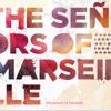 the señors of marseille - Summertime