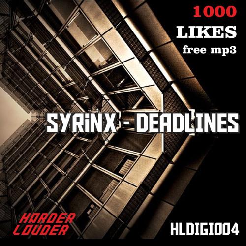Syrinx - Deadlines (FREE)