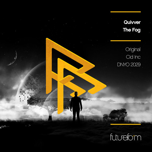 Quivver -  The Fog (Cid Inc Remix) out now!