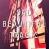 Sad Beautiful Tragic - Taylor Swift