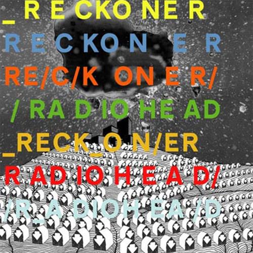 Radiohead - Reckoner (Crème Prulée Remix)