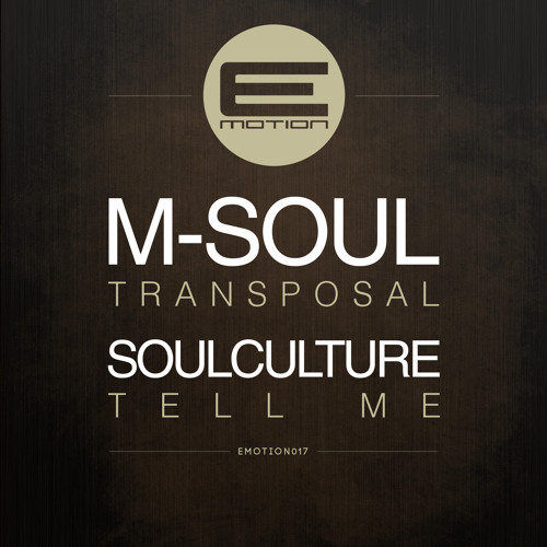 Soulculture - Tell Me - EMOTION017 - 8th April 2013