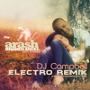 Broken Angel [Arash Ft Helena] (Electro Mix) - DJ Campbell