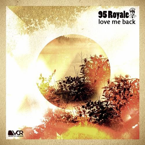 95 Royale - Love Me Back (Teaser - OUT NOW) [Velcro City Records]
