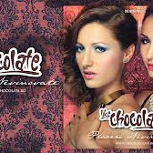 Like Chocolate - Placeri Nevinovate ( Danie Ene Remix )