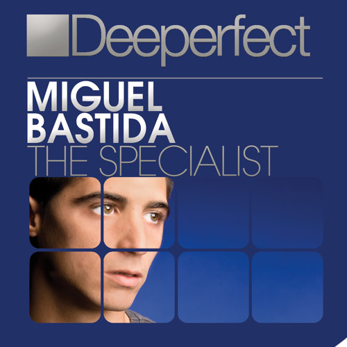 Miguel Bastida - The Specialist (Original Mix)