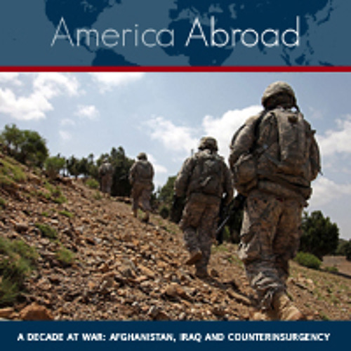 A Decade At War: Afghanistan, Iraq and Counterinsurgency