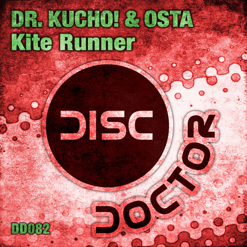 "Dr. Kucho! & Osta ""Kite Runner"" (Original Mix)"