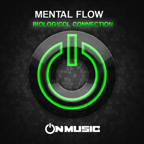 Mental Flow - Biologicol Connection @ ON Music (sample)