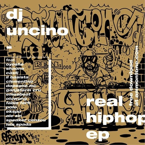 DJ Uncino - Real Hip Hop EP