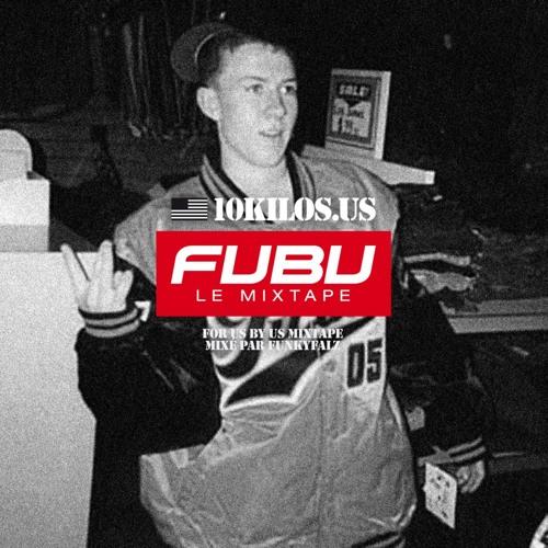 10KILOS.US & FUNKYFALZ présente For U$ By U$ le mixtape vol.1