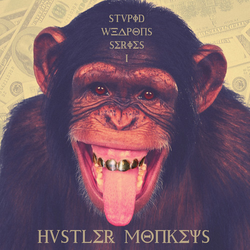 Poisound - Hvstler Monkeys (STVPID W€APØNS S∑RIES V.I)