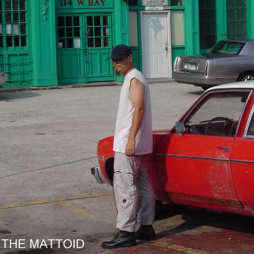 The Mattoid