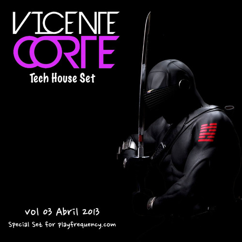 Vicente Corte @ Vol 03 Special Tech House Set for playfrequency.com Abril 2013