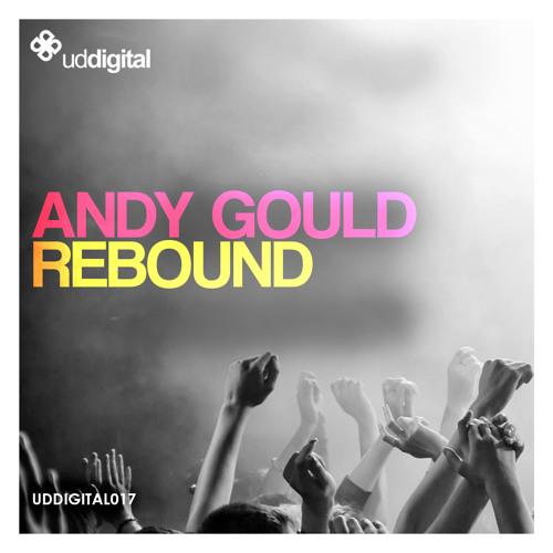 Andy Gould - Rebound (Radio Edit) www.uddigital.com
