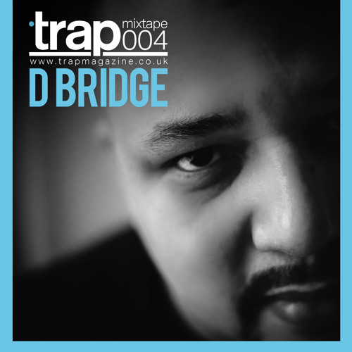 Trap Magazine Mixtape #004 - dBridge's Dubs On Doves Mix