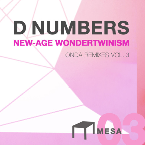 D Numbers - New Age Wondertwinism (Geoff White Remix)