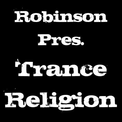 Robinson - Trance Religion 23 - 03.04.2013