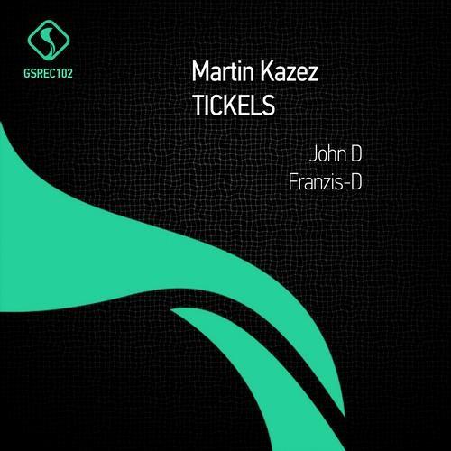 Martin Kazez - Tickels (John D Remix)(Cut)