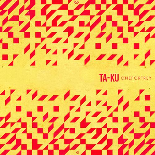 Ta-ku - ONEFORTREY (FREE DL)