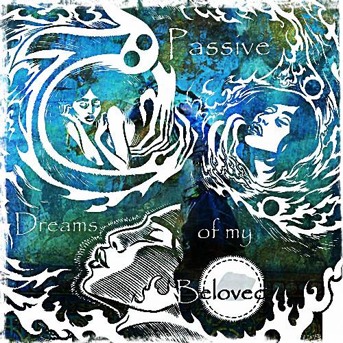 Passive - Dream of my Beloved