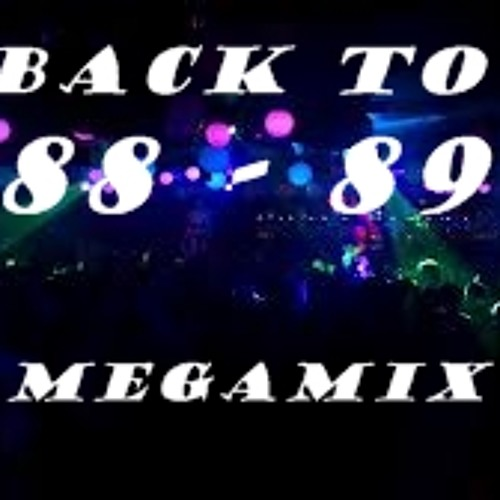 BACK TO 88 - 89 DANCE MEGAMIX.......{80 trax in 80 mins}