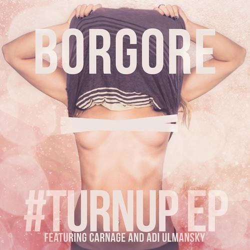 Turn Up ft. Carnage