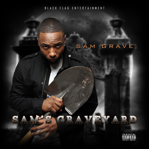 SAM GRAVE  DIE TRYING FT GWAUP (SAM'S GRAVEYARD)