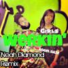 Angel Haze - Werkin Girls (Noah Diamond Remix)