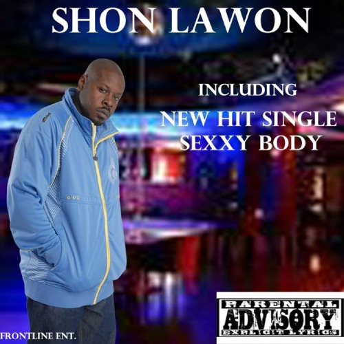 Shon Lawon - Sexxy Body