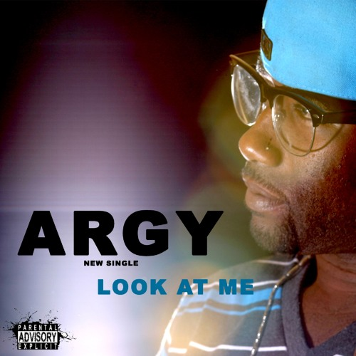 Argy - Look At Me