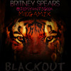 Britney Spears - Blackout (@SemyonTiger Megamix)