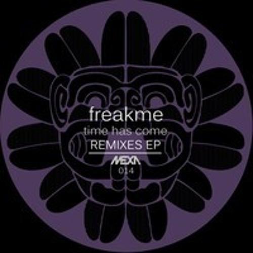 MEXA014 Freakme - Time Has Come (Ashley Wild Remix) Preview