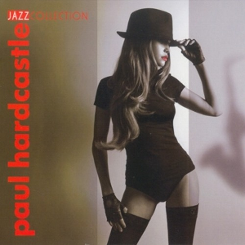 Paul Hardcastle - Jazz Collection
